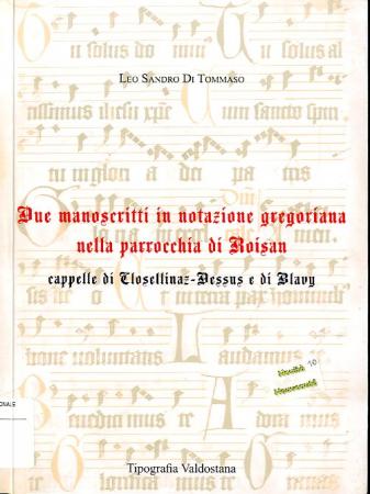 Due manoscritti in notazione gregoriana nella parrocchia di Roisan