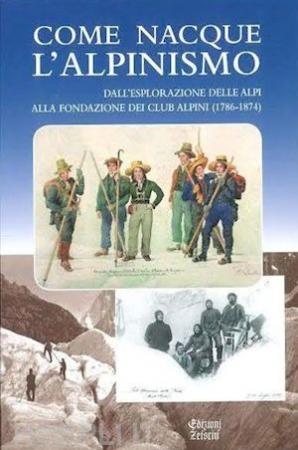 Come nacque l'alpinismo