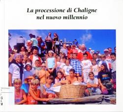 La processione di Chaligne nel nuovo millennio