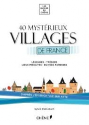 40 mystérieux villages de France