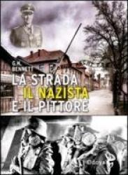 La strada, il nazista e il pittore