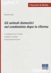 Gli animali domestici nel condominio dopo la riforma