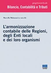 L' armonizzazione contabile delle Regioni, degli Enti locali e dei loro organismi