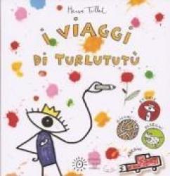 I viaggi di Turlututù!