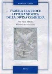 L'aquila e la croce: lettura storica della Divina Commedia