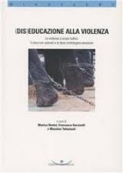 (Dis) Educazione alla violenza