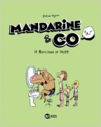 Mandarine & co. 2, Le bouchon de 7h59