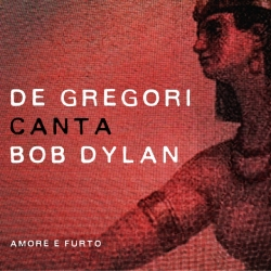 De Gregori canta Bob Dylan [DOCUMENTO SONORO]