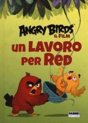Angry birds, il film. Un lavoro per Red