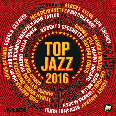 Top jazz 2016 [DOCUMENTO SONORO]