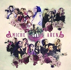 Amiche in Arena [DOCUMENTO SONORO]
