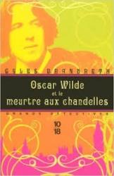 Oscar Wilde et le meurtre aux chandelles