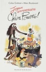 Joyeux anniversaire, Chien Pourri!