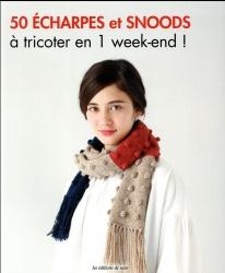 50 écharpes et snoods à tricoter en 1 week-end!