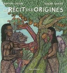 Le récit des origines