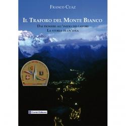 Il traforo del Monte Bianco