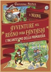 Le nuove avventure nel Regno della fantasia. 23, L'incantesimo della primavera