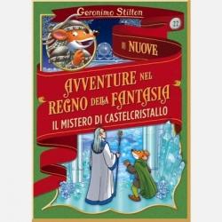 Le nuove avventure nel Regno della fantasia. 22, Il mistero di Castelcristallo