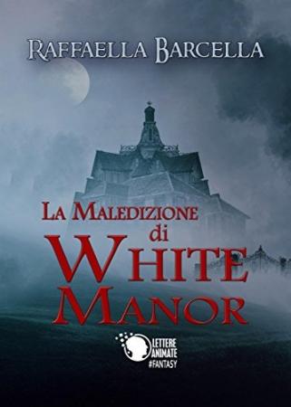 La maledizione di White Manor
