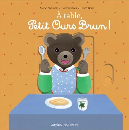 À table, Petit Ours Brun !