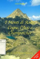 I monti di Aosta, Cogne, l'Avic e Champorcher