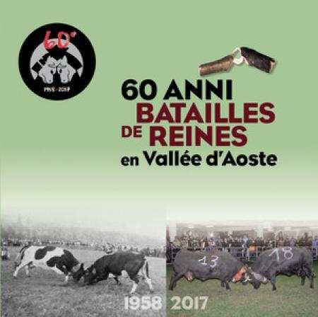 60 anni batailles de reines en Vallée d'Aoste