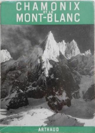 Chamonix et le Mont Blanc