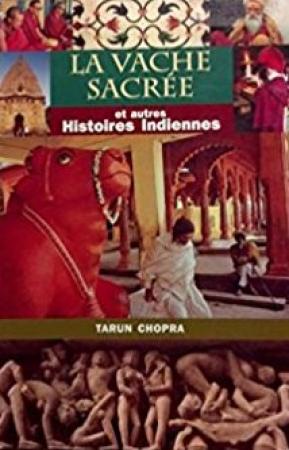 La vache sacrée et autres histoires indiennes