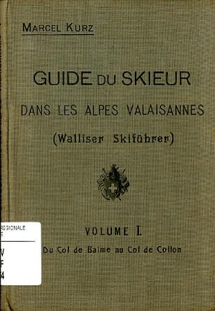 Guide du skieur dans les Alpes valaisannes