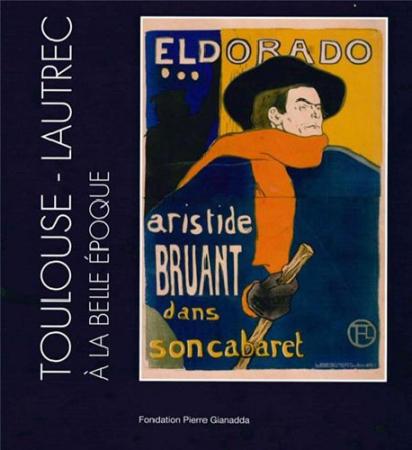 Henri de Toulouse-Lautrec à la Belle Époque