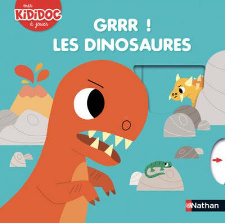 Grrr! Les dinosaures