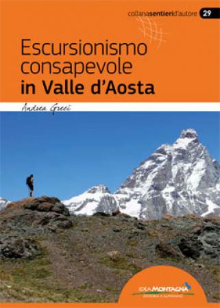Escursionismo consapevole in Valle d'Aosta