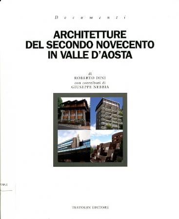 Architetture del secondo Novecento in Valle d'Aosta