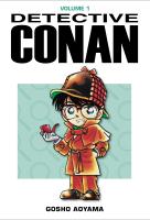 Detective Conan / storia e disegni: Aoyama Gosho. Vol. 1