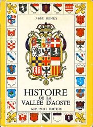 Histoire populaire, religieuse et civile de la Vallée d'Aoste