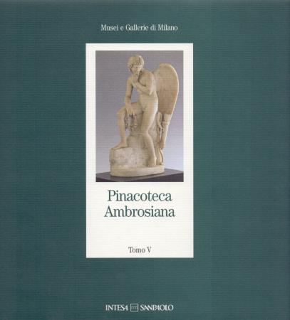 Pinacoteca Ambrosiana. Tomo 5, [Raccolte archeologiche, sculture]