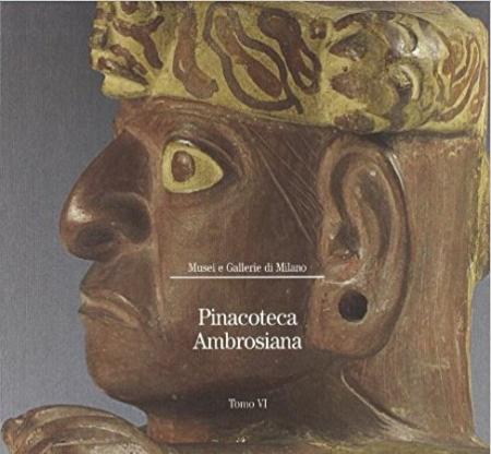 Pinacoteca Ambrosiana. Tomo 6, [Collezioni Settala e Litta Modignani, arti applicate da donazioni diverse, numismatica]