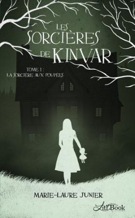Les sorcières de Kinvar. 1, La sorcière aux poupées