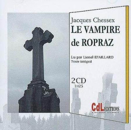 Le vampire de Ropraz [DOCUMENTO SONORO]