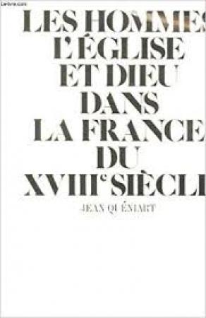 Les hommes d'église et Dieu dans la France du XVIIIe siècle