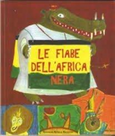 Le fiabe dell'Africa nera