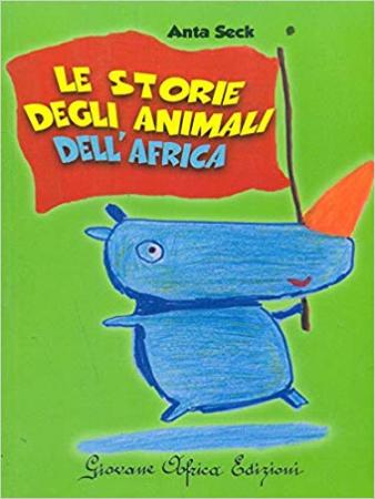 Le storie degli animali dell'Africa