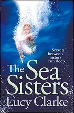 The sea sisters /Lucy Clarke