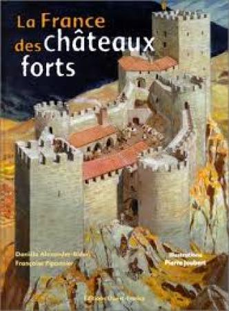 La France des châteaux forts