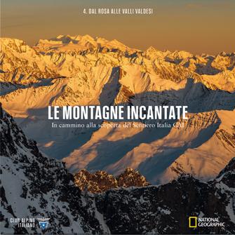 4: Dal Monte Rosa alla Valli Valdesi