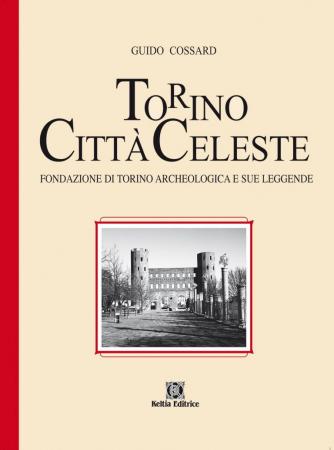 Torino città celeste