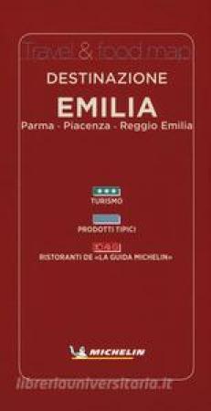 Destinazione Emilia: Parma, Piacenza, Reggio Emilia