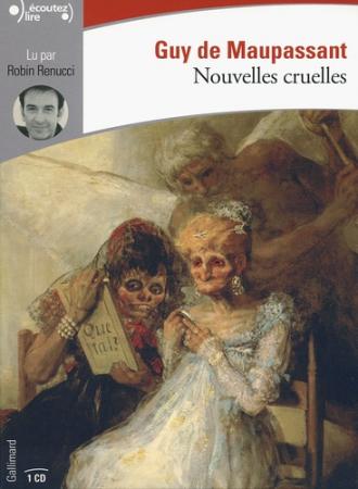 Nouvelles cruelles [DOCUMENTO SONORO]