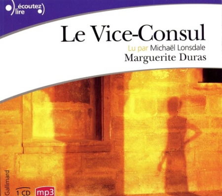 Le vice-consul [DOCUMENTO SONORO]