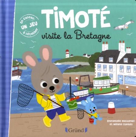 Timoté. Timoté visite la Bretagne
